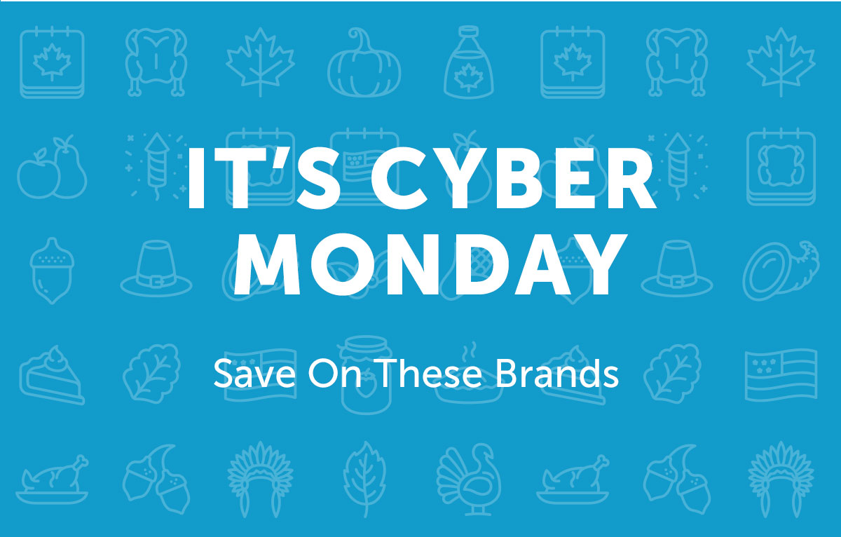It's Cyber Monday - Save On These Brands
