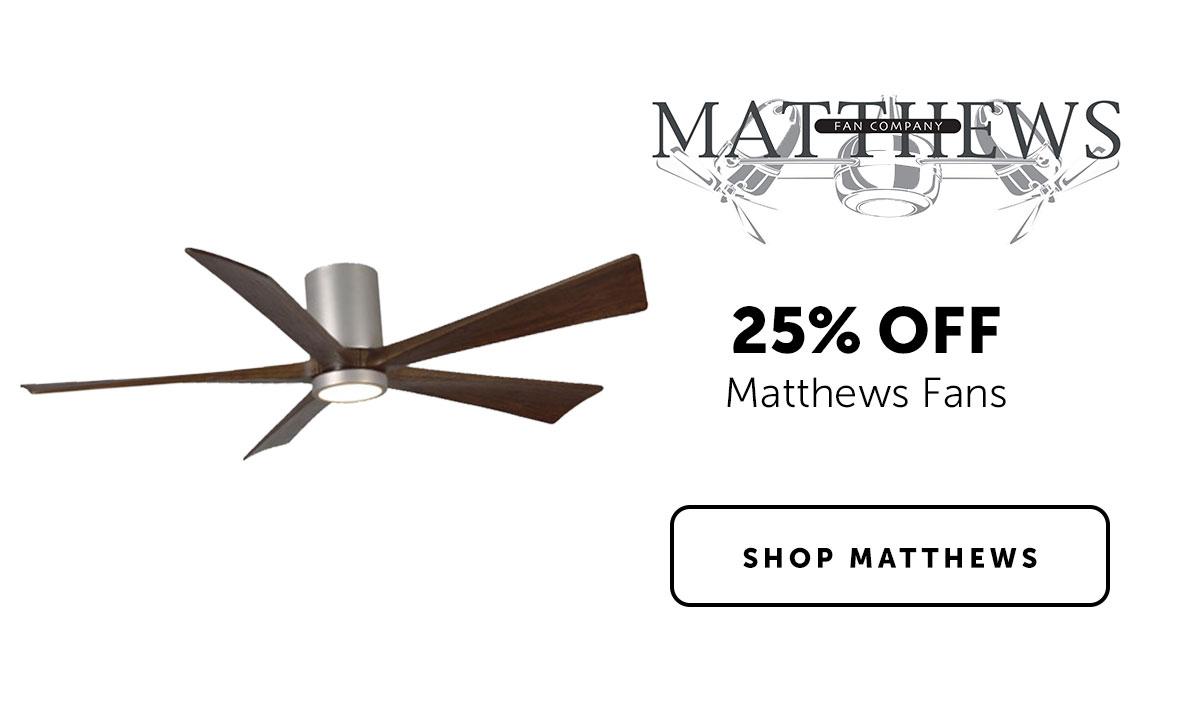 Matthews -  25% OFF Matthews Fans | Shop Matthews