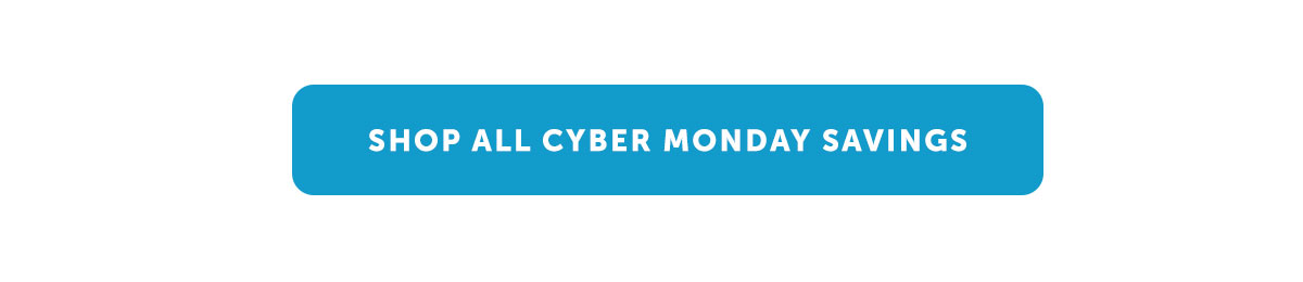 Shop All Cyber Monday Savings