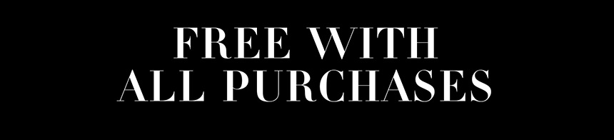 FREE WITH ALL PURCHASES