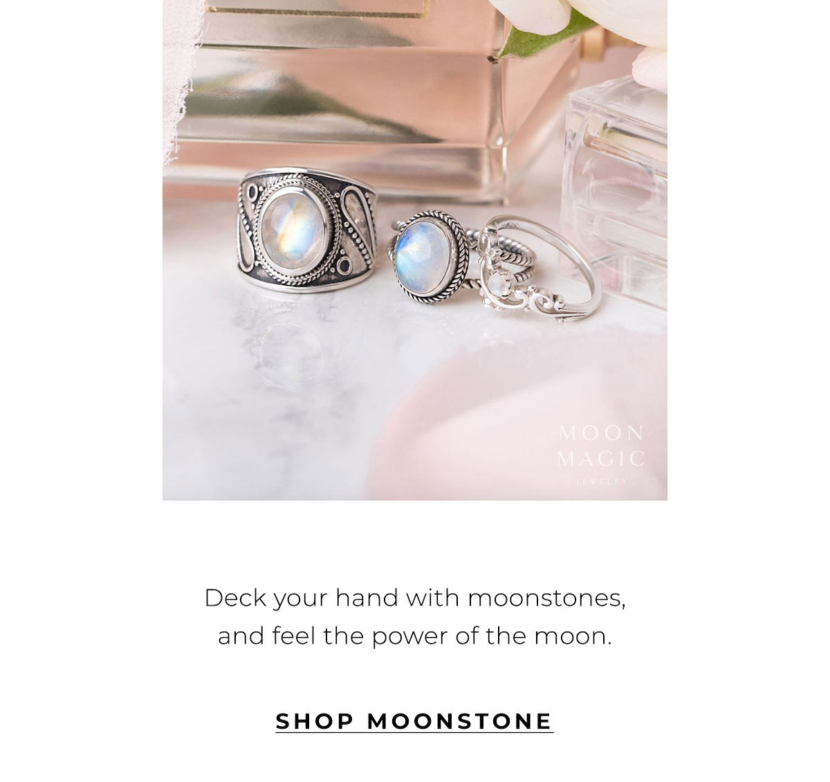 Deck your hand with moonstones and feel the power of the moon. | SHOP MOONSTONE