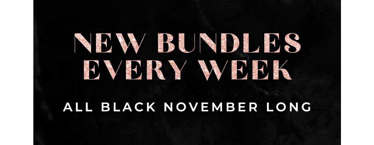 NEW BUNDLES EVERY WEEK ALL NOVEMBER LONG