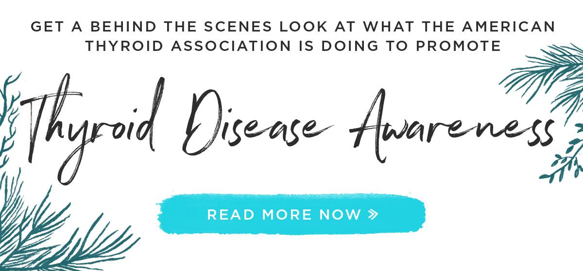 THYROID DISEASE AWARENESS