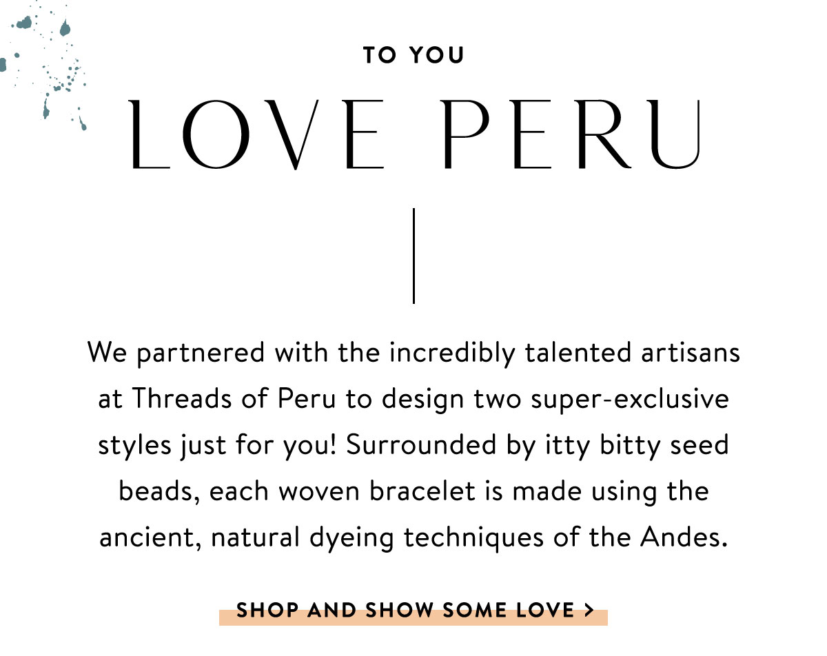 To You, Love Peru | SHOP AND SHOW SOME LOVE >