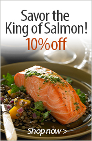 Savor the King of Salmon! 10% Off - Shop now