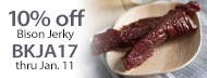 10% Off Grass-Fed Bison Jerkey - BKJA17 thru Jan. 11
