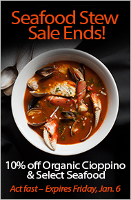 Seafood Stew Sale Ends! - 10% Off Organic Cioppino & Select Seafood - Act fast – Expires Friday, Jan. 6