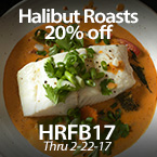 Family Size Halibut Roasts - 20% Off