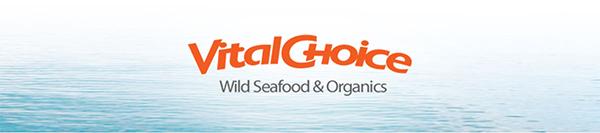 VitalChioce - WILD SEAFOOD & ORGANICS