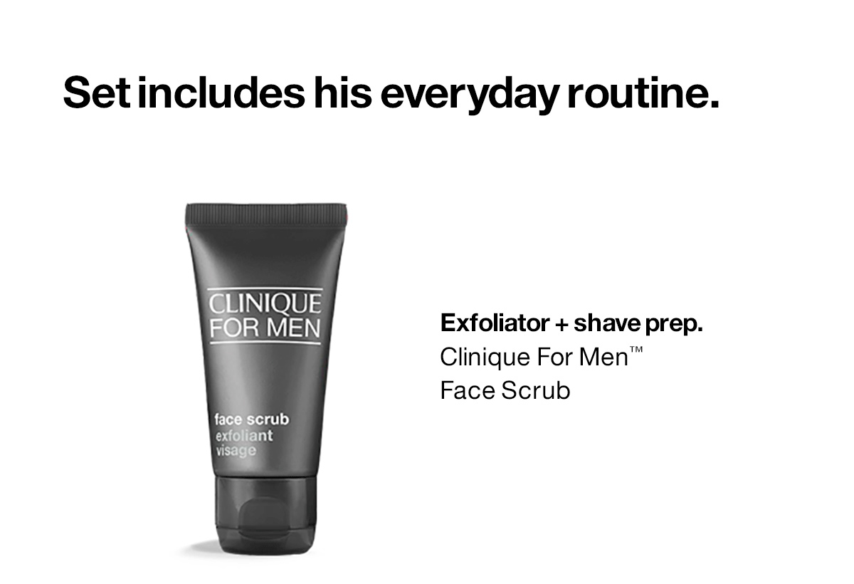 Set incluye su rutina diaria.  Exfoliante + preparación para el afeitado.  Exfoliante facial Clinique For Men ™