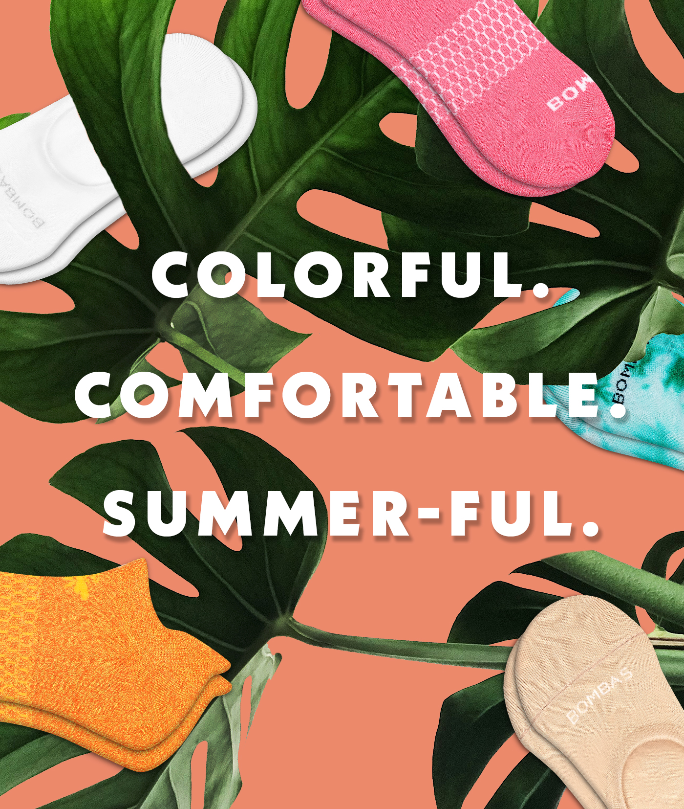 Colorful. Comfortable. Summer-Ful.