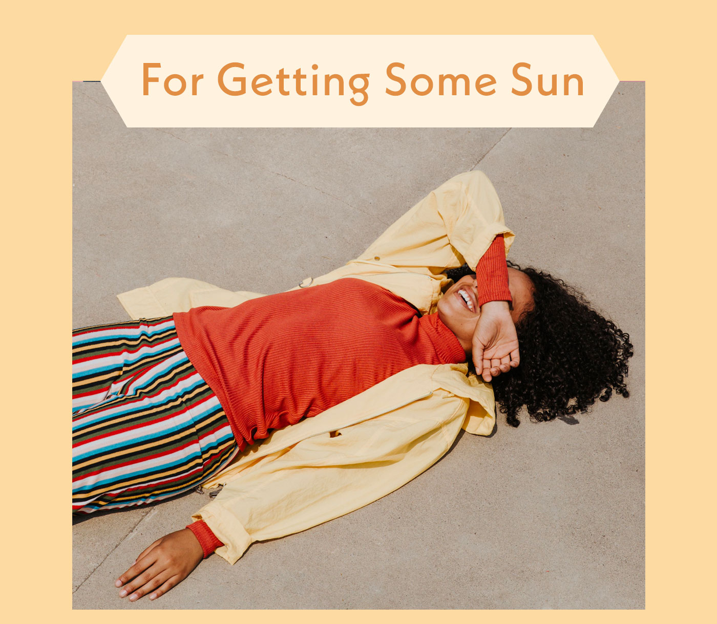 For Getting Some Sun
