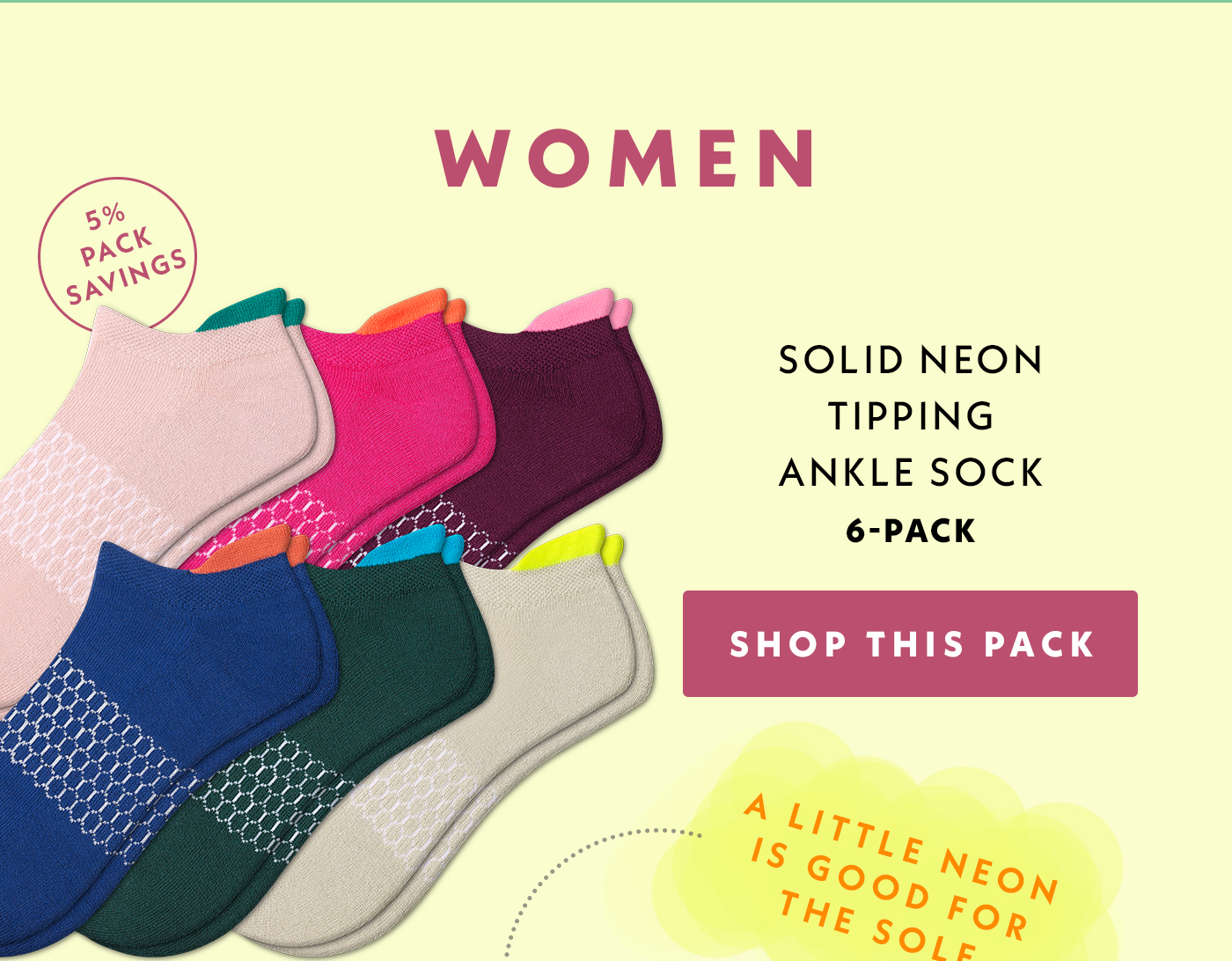 Women | 5% Pack Savings | Solid Neon Tipping Ankle Sock | 6-Pack | Shop This Pack