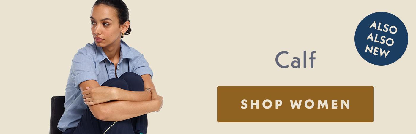 ALSO ALSO NEW | Calf | SHOP WOMEN