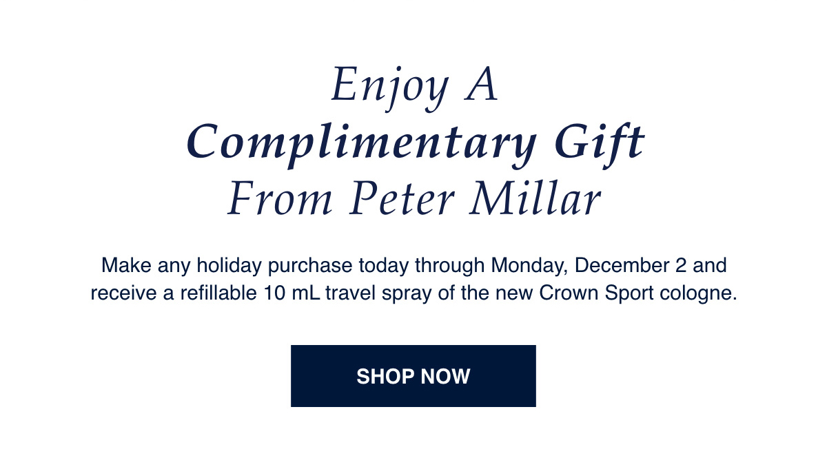 Enjoy a Complimentary Gift from Peter Millar | SHOP NOW